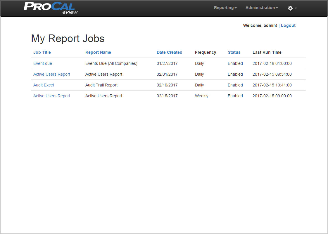 ProCal eView My Report Jobs Screen